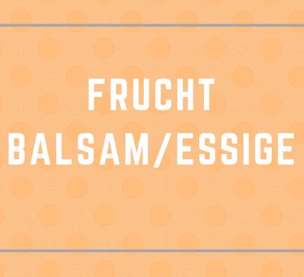 Frucht-Balsamessig